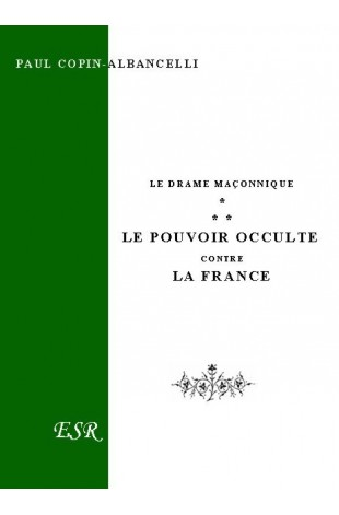 LE POUVOIR OCCULTE CONTRE LA FRANCE