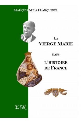 LA VIERGE MARIE DANS L'HISTOIRE DE FRANCE