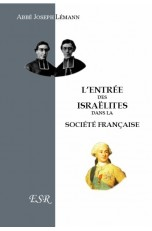 L'ENTRÉE DES ISRAËLITES DANS LA SOCIÉTÉ FRANCAISE et les États chrétiens