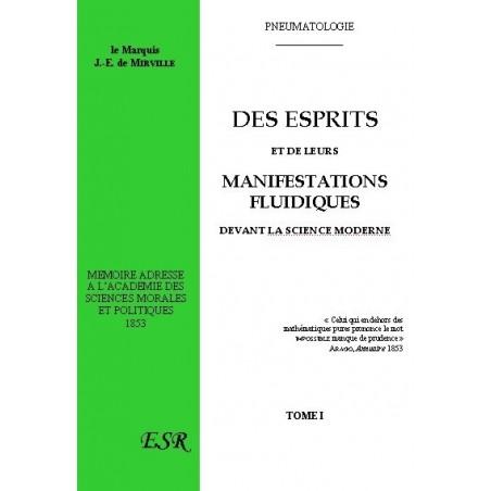 DES ESPRITS ET DE LEURS MANIFESTATIONS FLUIDIQUES DEVANT LA SCIENCE MODERNE