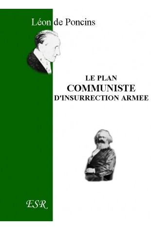 LE PLAN COMMUNISTE D'INSURRECTION ARMEE