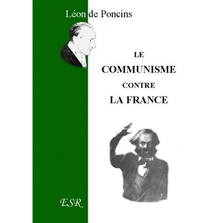 LE COMMUNISME CONTRE LA FRANCE