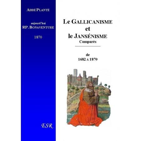 LE GALLICANISME ET LE JANSÉNISME COMPARÉS, depuis 1682 jusqu'à nos jours (1870).