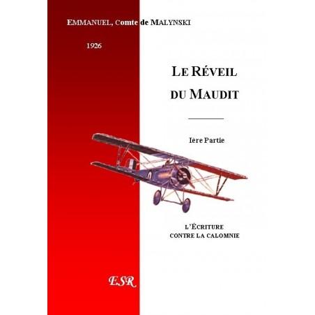 LA MISSION DU PEUPLE DE DIEU, 2ème partie : LE REVEIL DU MAUDIT