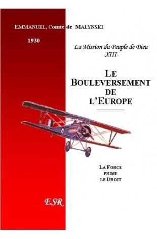 LA MISSION DU PEUPLE DE DIEU, 13ème part. LE BOULEVERSEMENT DE L'EUROPE