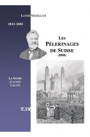LES PELERINAGES DE SUISSE