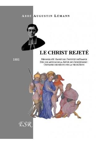 LE CHRIST REJETÉ