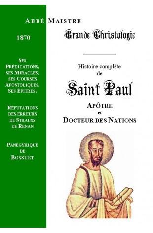 GRANDE CHRISTOLOGIE HISTOIRE COMPLETE DE SAINT PAUL.