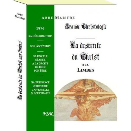 GRANDE CHRISTOLOGIE LA DESCENTE DU CHRIST AUX LIMBES