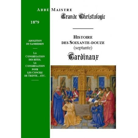 GRANDE CHRISTOLOGIE LES SOIXANTE-DOUZE CARDINAUX
