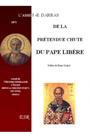 DE LA PRÉTENDUE CHUTE DU PAPE LIBÈRE