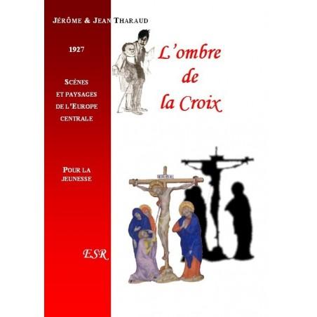 L'OMBRE DE LA CROIX