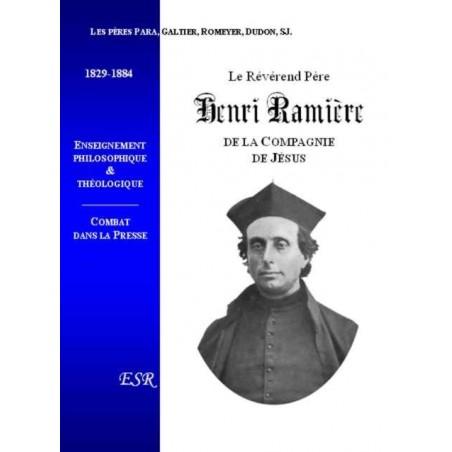 LE PERE HENRI RAMIERE, DE LA COMPAGNIE DE JESUS