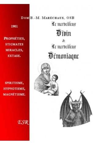 LE MERVEILLEUX DIVIN & LE MERVEILLEUX DEMONIAQUE