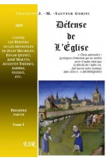 DEFENSE DE L'EGLISE CONTRE LES ERREURS HISTORIQUES