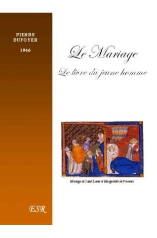LE MARIAGE - LE LIVRE DU JEUNE HOMME