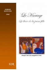 LE MARIAGE - LE LIVRE DE LA JEUNE FILLE