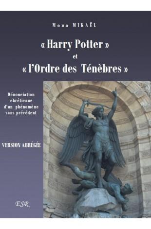 """""""HARRY POTTER"""" ET """"L'ORDRE DES TÉNÈBRES"""" version abrégée"""