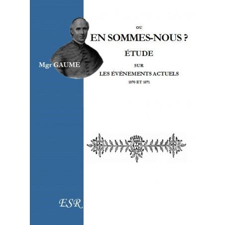 OÙ EN SOMMES-NOUS ? Étude sur les évènements actuels, 1870-1871