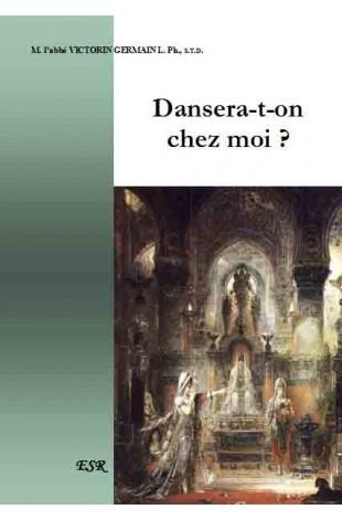 DANSERA-T-ON CHEZ MOI ?