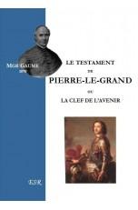 LE TESTAMENT DE PIERRE-LE-GRAND OU LA CLEF DE L'AVENIR