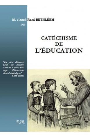 CATÉCHISME DE L'ÉDUCATION