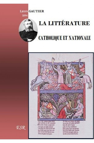 LA LITTÉRATURE CATHOLIQUE ET NATIONALE