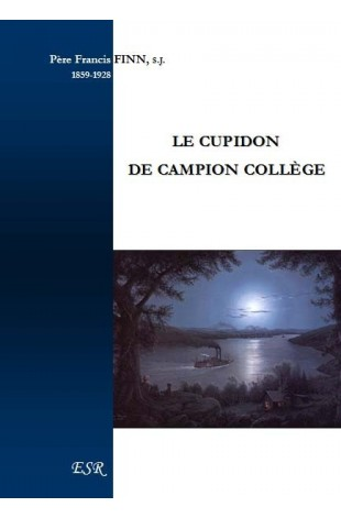 LE CUPIDON DE CAMPION COLLÈGE