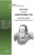 HISTOIRE DU PAPE GREGOIRE VII ET DE SON SIECLE