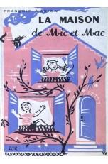 LA MAISON DE MIC ET MAC