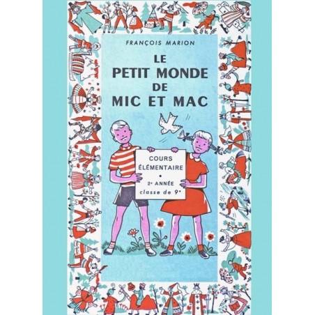 LE PETIT MONDE DE MIC ET MAC