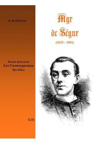 MGR DE SÉGUR (1820-1881)