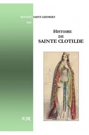 HISTOIRE DE SAINTE CLOTILDE