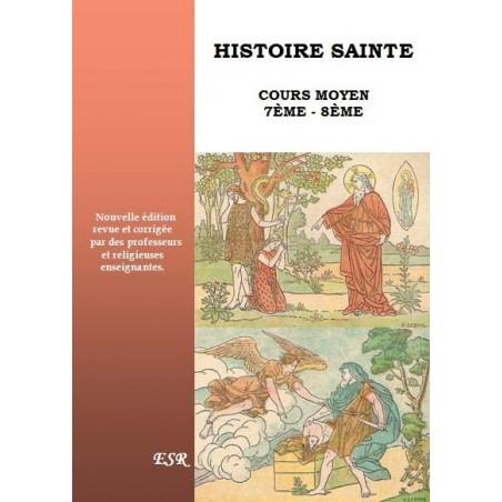 HISTOIRE SAINTE - COURS MOYEN 7ème - 8ème