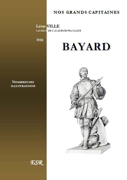 NOS GRANDS CAPITAINES - BAYARD