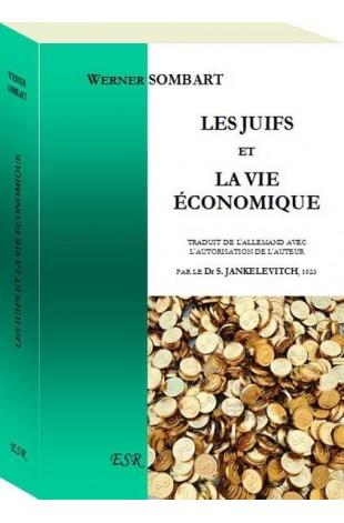 LES JUIFS ET LA VIE ECONOMIQUE - Edition Grand Format