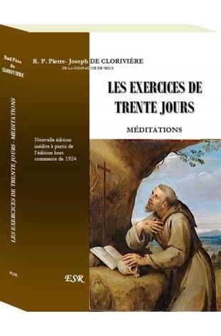 LES EXERCICES DE TRENTE JOURS - MÉDITATIONS