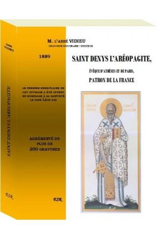 SAINT DENYS L'AREOPAGYTE, évêque d'Athènes et de Paris, patron de la France