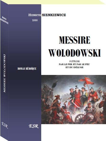 MESSIRE WOLODOWSKI