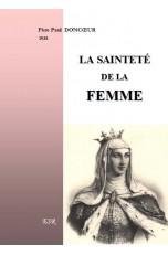 LA SAINTETÉ DE LA FEMME