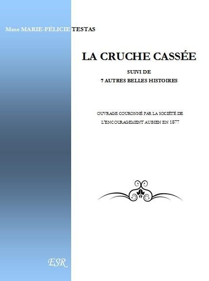 LA CRUCHE CASSÉE