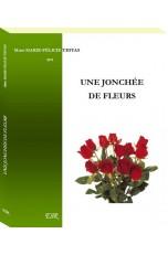 UNE JONCHÉE DE FLEURS