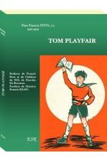 TOM PLAYFAIR, ou un nouveau départ.