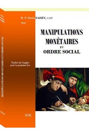MANIPULATIONS MONÉTAIRES ET ORDRE SOCIAL