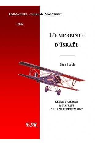 LA MISSION DU PEUPLE DE DIEU, 4ème Part. L'EMPREINTE D'ISRAËL