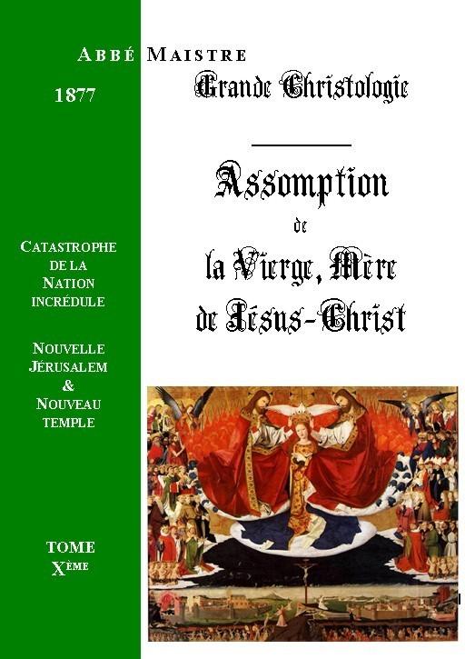GRANDE CHRISTOLOGIE ASSOMPTION DE LA VIERGE, MERE DE JESUS-CHRIST