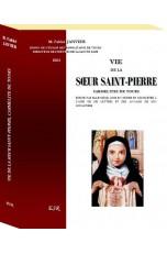 VIE DE LA SŒUR SAINT-PIERRE, carmélite de Tours