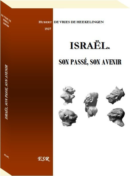 ISRAËL. SON PASSÉ, SON AVENIR