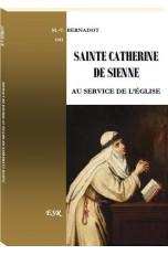 SAINTE CATHERINE DE SIENNE AU SERVICE DE L'ÉGLISE