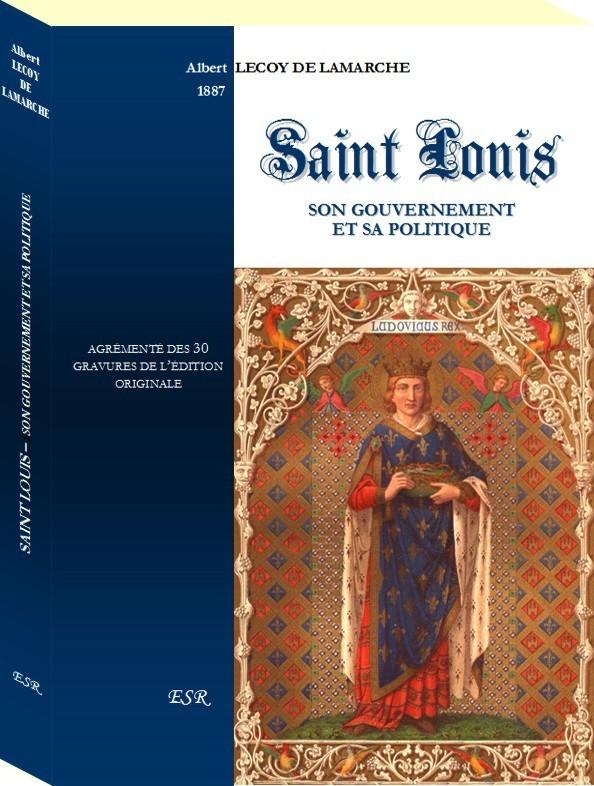 SAINT LOUIS - SON GOUVERNEMENT ET SA POLITIQUE